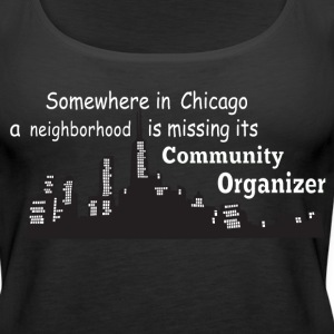 neighborhood missing community organizer - Women's Premium Tank Top