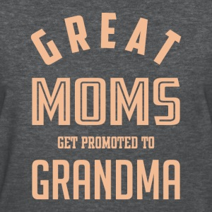 Great Moms Get Promoted To Grandma T-shirt - Women's T-Shirt