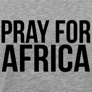 PRAY FOR AFRICA T-Shirts - Men's Premium T-Shirt