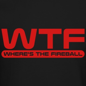 WTF - Where's The Fireball Long Sleeve Shirts - Crewneck Sweatshirt