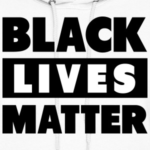 Black Lives Matter Block Shirt Hoodies - Women's Hoodie