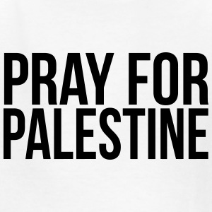 PRAY FOR PALESTINE Kids' Shirts - Kids' T-Shirt