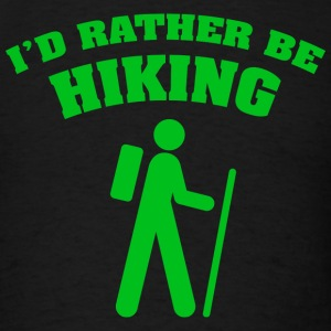 I'd Rather Be Hiking - Men's T-Shirt