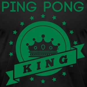 ping pong king T-Shirts - Men's T-Shirt by American Apparel