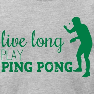 LIVE LONG PLAY PING PONG T-Shirts - Men's T-Shirt by American Apparel