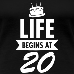 Life Begins At 20 Women's T-Shirts - Women's Premium T-Shirt