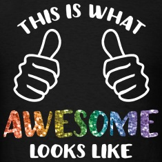 This Is What Awesome Looks Like LGBT T-Shirts