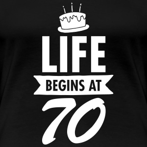 Life Begins At 70 Women's T-Shirts - Women's Premium T-Shirt