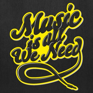 Music Is All We Need Bags & backpacks - Tote Bag