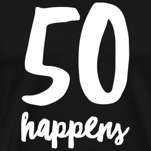50 Happens T-Shirts - Men's Premium T-Shirt