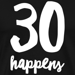 30 Happens T-Shirts - Men's Premium T-Shirt