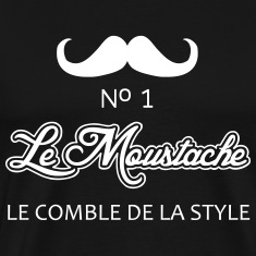 Le Moustage No. 1 T-Shirts