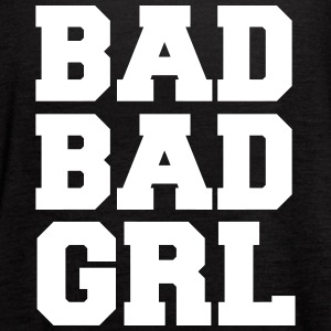 Bad Bad Grl Tanks - Women's Flowy Tank Top by Bella