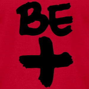 Be Positive T-Shirts - Men's T-Shirt by American Apparel