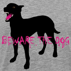 Beware The Dog T-Shirts