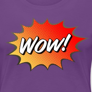 WOW Tee - Women's Premium T-Shirt