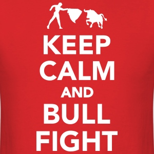 Keep calm and bullfight T-Shirts - Men's T-Shirt