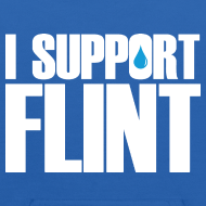 Design ~ I Support Flint (Net Proceeds to flintkids.com)