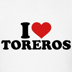 I love Toreros T-Shirts - Men's T-Shirt