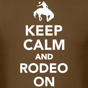 Keep calm and rodeo on T-Shirts - Men's T-Shirt