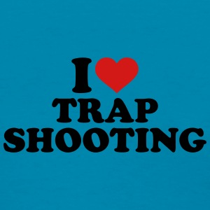 I love trap shooting Women's T-Shirts - Women's T-Shirt