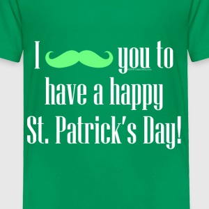 Mustache Cute Happy St. Patrick's Day Baby & Toddler Shirts - Toddler Premium T-Shirt