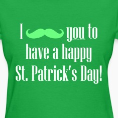 Mustache Cute Happy St. Patrick's Day Women's T-Shirts