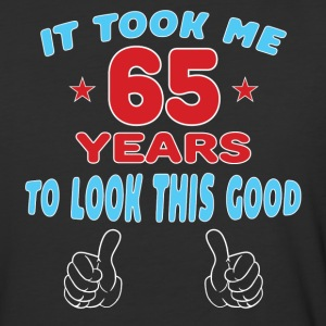 IT TOOK ME 65 YEARS TO LOOK THIS GOOD T-Shirts - Baseball T-Shirt
