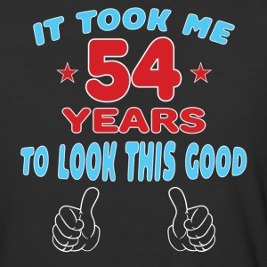 IT TOOK ME 54 YEARS TO LOOK THIS GOOD T-Shirts - Baseball T-Shirt