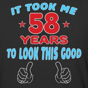 IT TOOK ME 58 YEARS TO LOOK THIS GOOD T-Shirts - Baseball T-Shirt