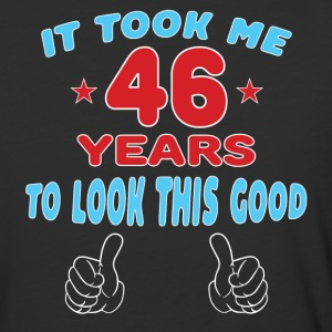 IT TOOK ME 46 YEARS TO LOOK THIS GOOD T-Shirts - Baseball T-Shirt