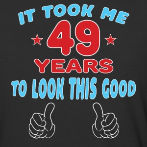 IT TOOK ME 49 YEARS TO LOOK THIS GOOD T-Shirts - Baseball T-Shirt