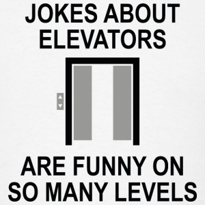 Jokes About Elevators - Men's T-Shirt