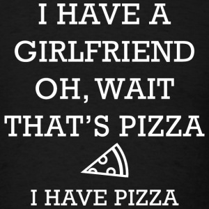 I Have Pizza - Men's T-Shirt