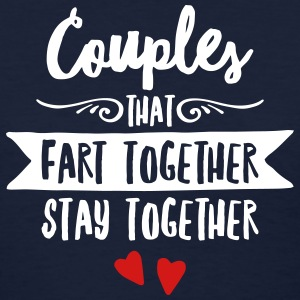 Couples That Fart Together Stay Togehther Women's T-Shirts - Women's T-Shirt