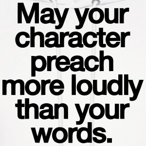 MAY YOU CHARACTER PREACH Hoodies - Men's Hoodie