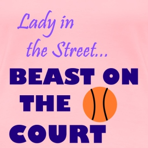 Beast on the Court Tee - Women's Premium T-Shirt