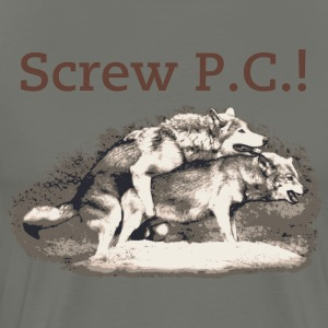 Screw Political Correctness - Men's Premium T-Shirt