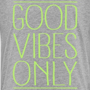 Good Vibes Only Kids' Shirts - Kids' Premium T-Shirt