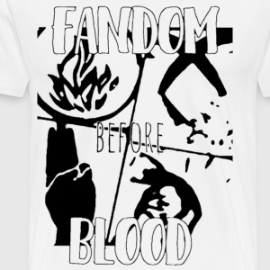 fandom before blood - Men's Premium T-Shirt