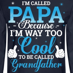 I'm called PAPA - Men's Long Sleeve T-Shirt