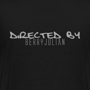 DIRECTED BY BERRY JULIAN - Men's Premium T-Shirt