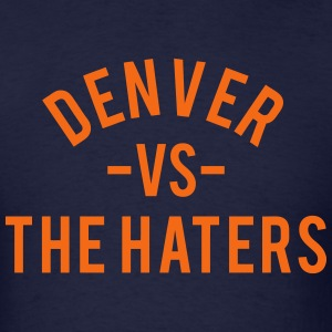 Denver vs. the Haters T-Shirts - Men's T-Shirt