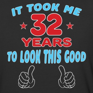 IT TOOK ME 32 YEARS TO LOOK THIS GOOD T-Shirts - Baseball T-Shirt