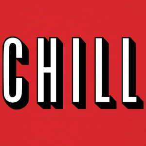 Chill [HQ] T-Shirts - Men's T-Shirt