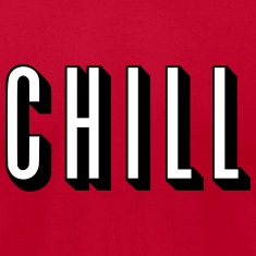 Chill [HQ] T-Shirts