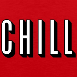 Chill [HQ] Tank Tops - Men's Premium Tank