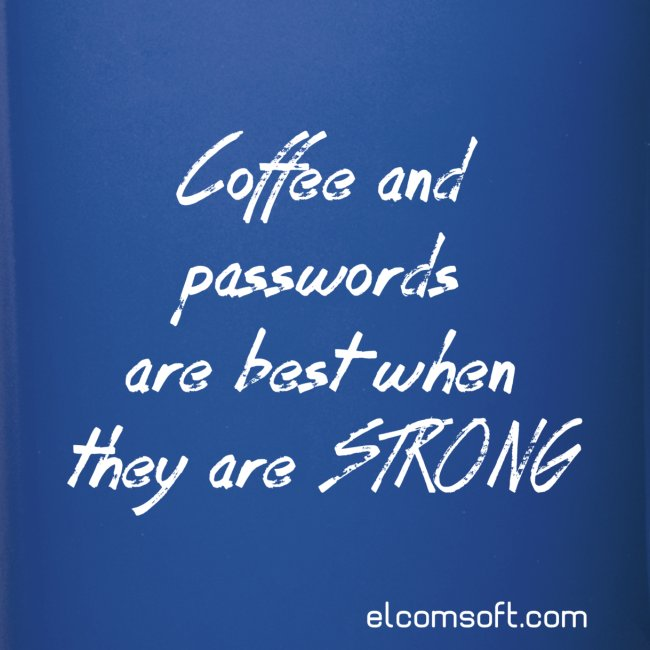 Coffee and passwords are best when they are strong black on white