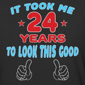 IT TOOK ME 24 YEARS TO LOOK THIS GOOD T-Shirts - Baseball T-Shirt