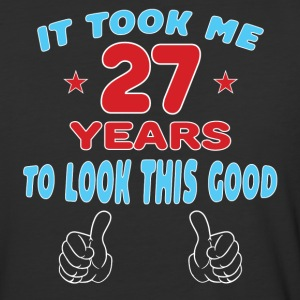 IT TOOK ME 27 YEARS TO LOOK THIS GOOD T-Shirts - Baseball T-Shirt